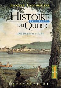 Histoire populaire du Québec tome 1