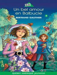Balbucie 02 - Un bel amour en Balbucie