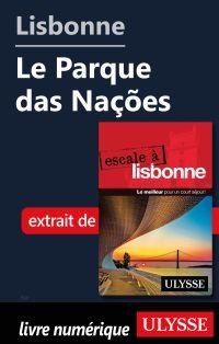 Lisbonne - Le Parque das Na...
