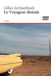 Le Voyageur distrait