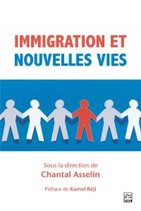 Immigration et nouvelles vies