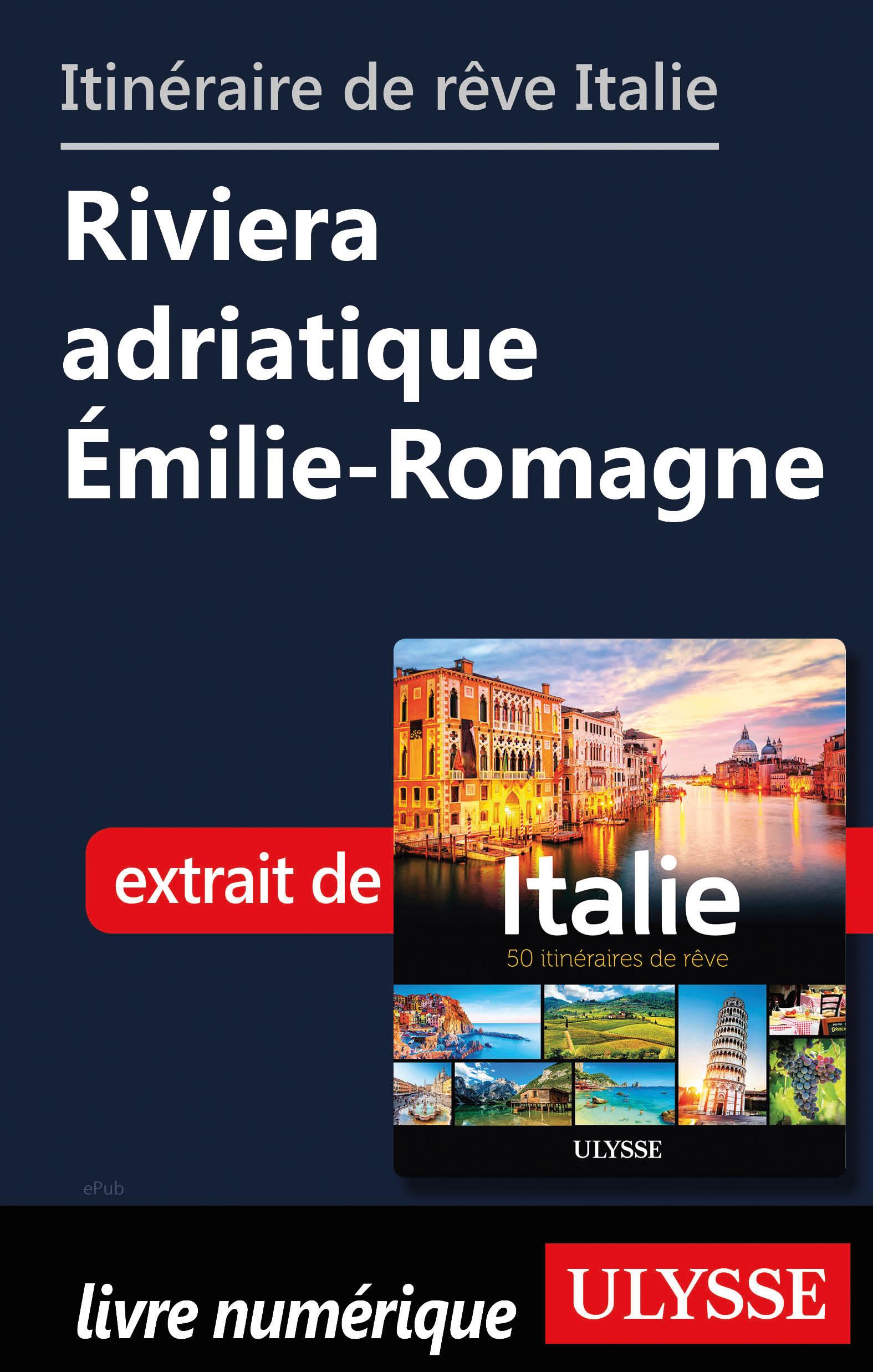 Itinéraires de rêve Italie-...