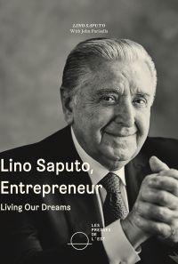 Lino Saputo, Entrepreneur