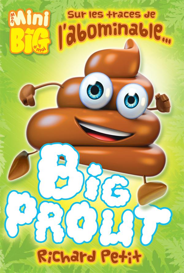 Sur les traces de l'abominable... Big Prout