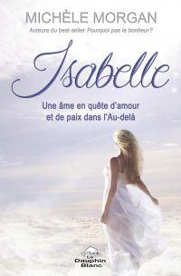 Isabelle: Une âme en quête ...