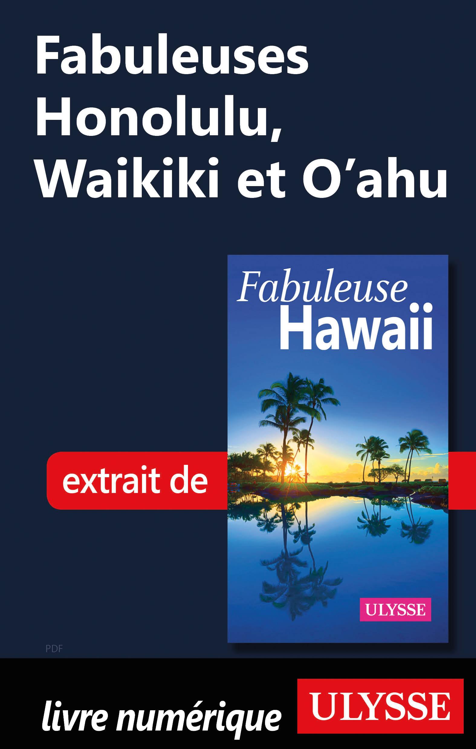 Fabuleuses Honolulu, Waikik...