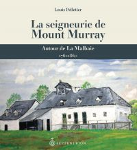 Seigneurie de Mount Murray ...