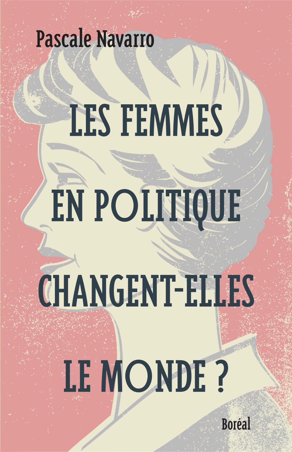 Les femmes en politique changent-elles le monde ?