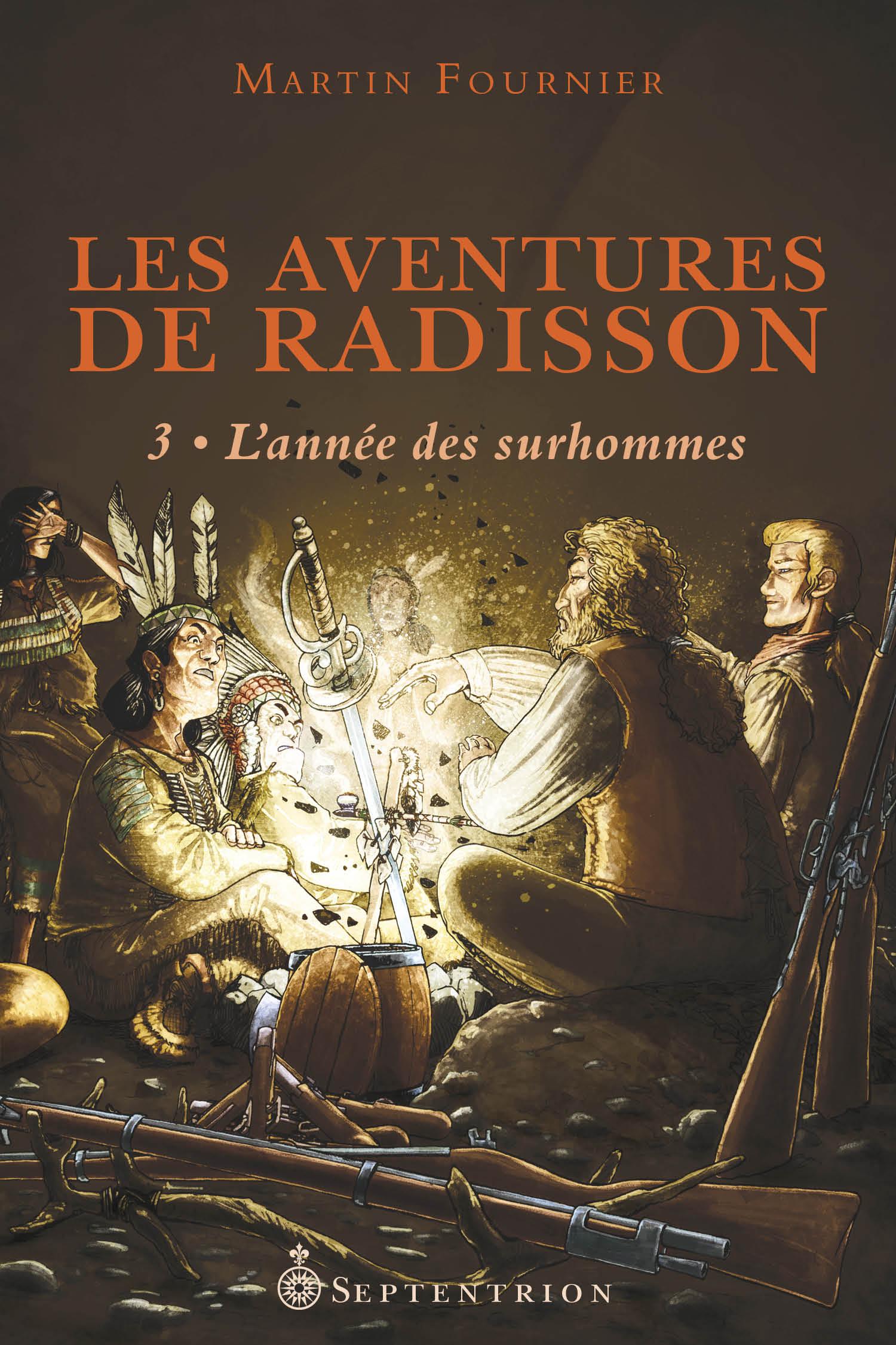 Les Aventures de Radisson, tome 3