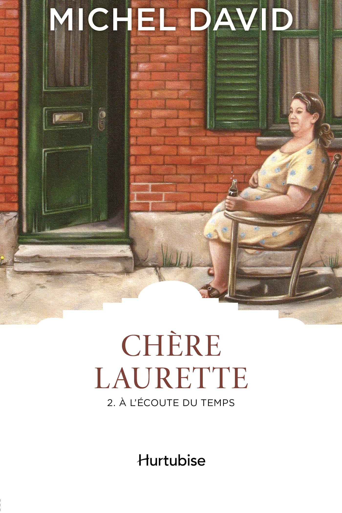 Chère Laurette T2 - À l'écoute du temps
