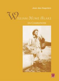 William Hume Blake en Charlevoix