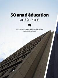 50 ans d'éducation au Québec