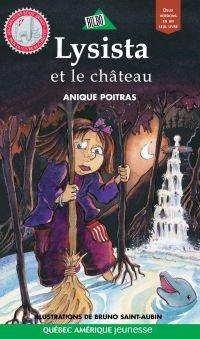 Lysista et le château / Miro et le château