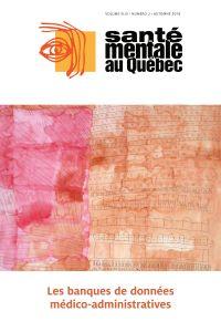 Santé mentale au Québec. Vol. 43 No. 2, Automne 2018