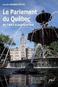 Le Parlement du Québec de 1...