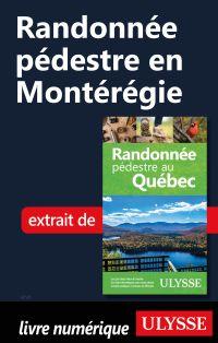 Randonnée pédestre en Montérégie