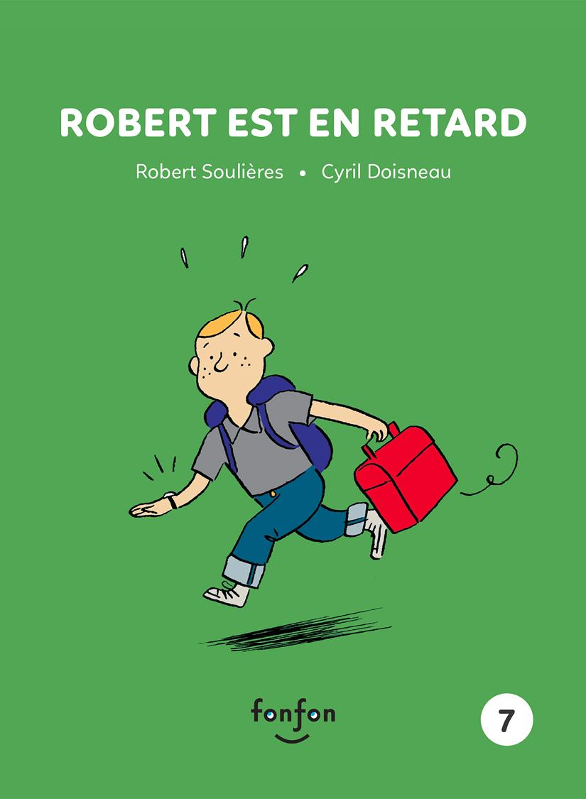 Robert est en retard