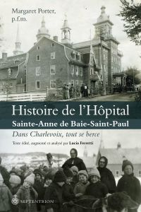 Image de couverture (Histoire de l'hôpital Sainte-Anne de Baie-Saint-Paul)