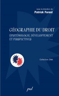 Géographie du droit : Épistémologie, développement et...