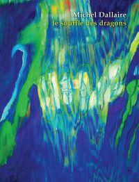 Le souffle des dragons