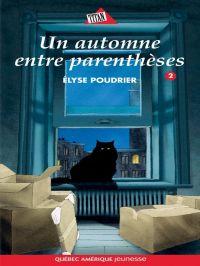 Anouk et Gilligan 02 - Un automne entre parenthèses