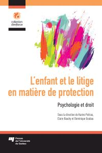 L'enfant et le litige en matière de protection
