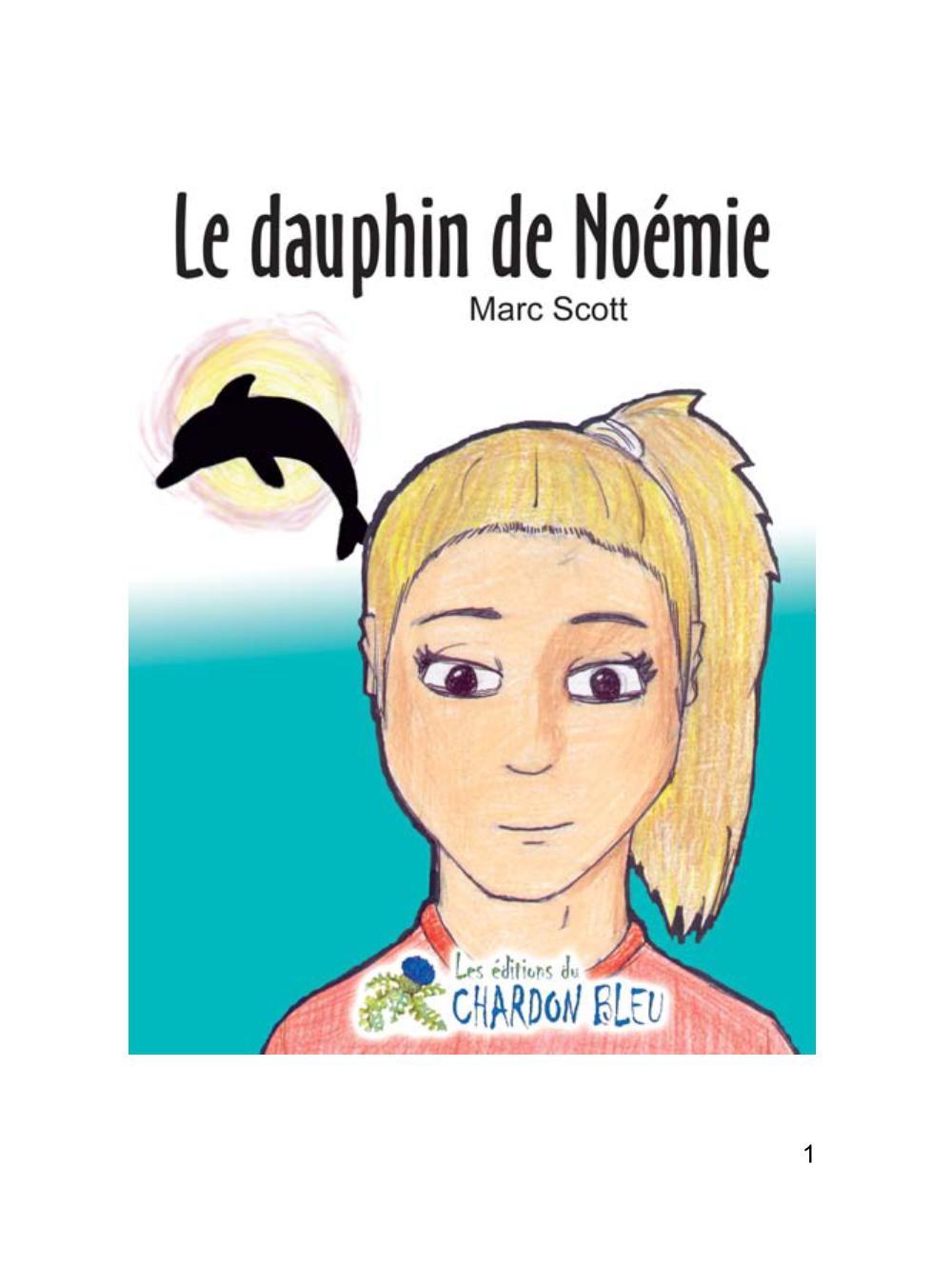 Le dauphin de Noémie