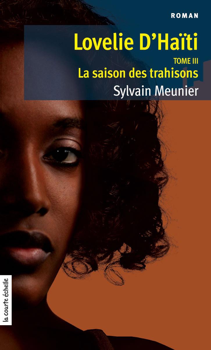 La saison des trahisons, Lovelie d'Haïti, tome 3