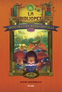 Image de couverture (Destination Monstroville, Tome 3 - La bibliopet)