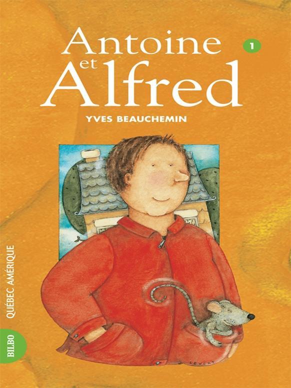 Antoine et Alfred 01 - Antoine et Alfred