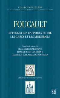 Image de couverture (Foucault. Repenser les rapports entre les Grecs et les Modernes)