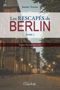 Les rescapés de Berlin - To...