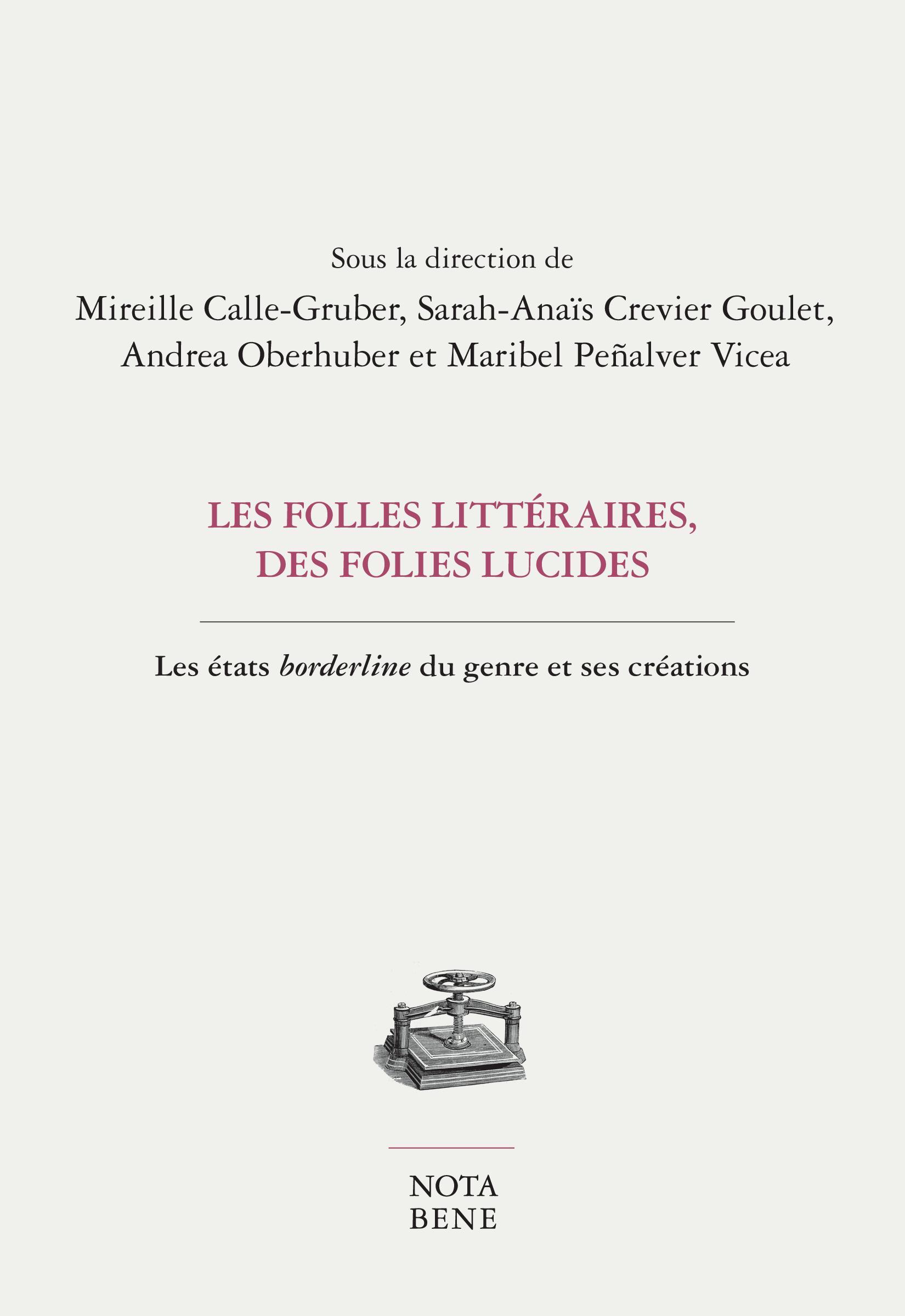 Les folles littéraires, des...