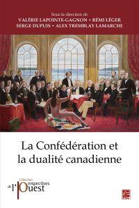 Image de couverture (La Confédération et la dualité canadienne)