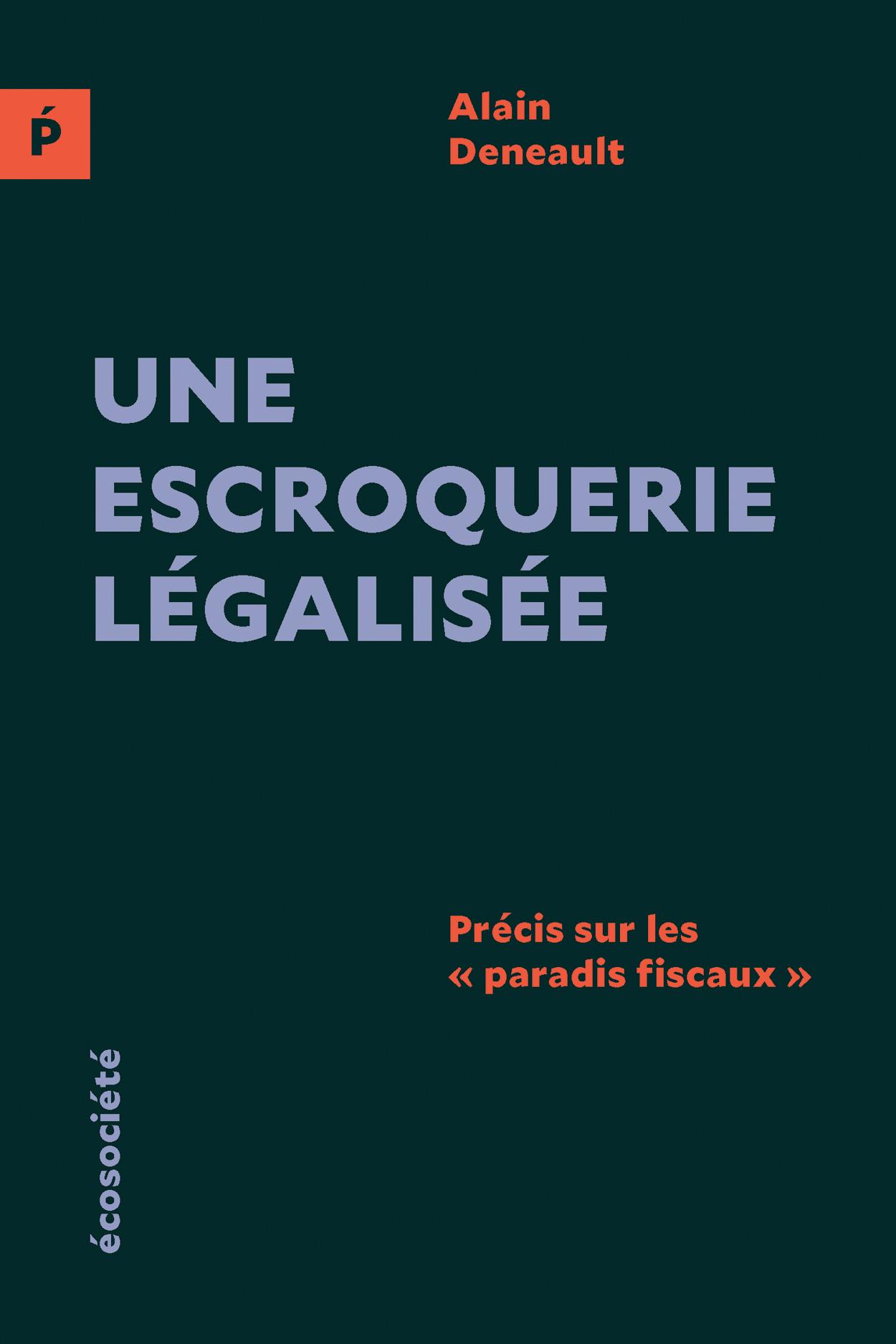 """Une escroquerie légalisée (édition européenne), Précis sur les """"paradis fiscaux"""""""