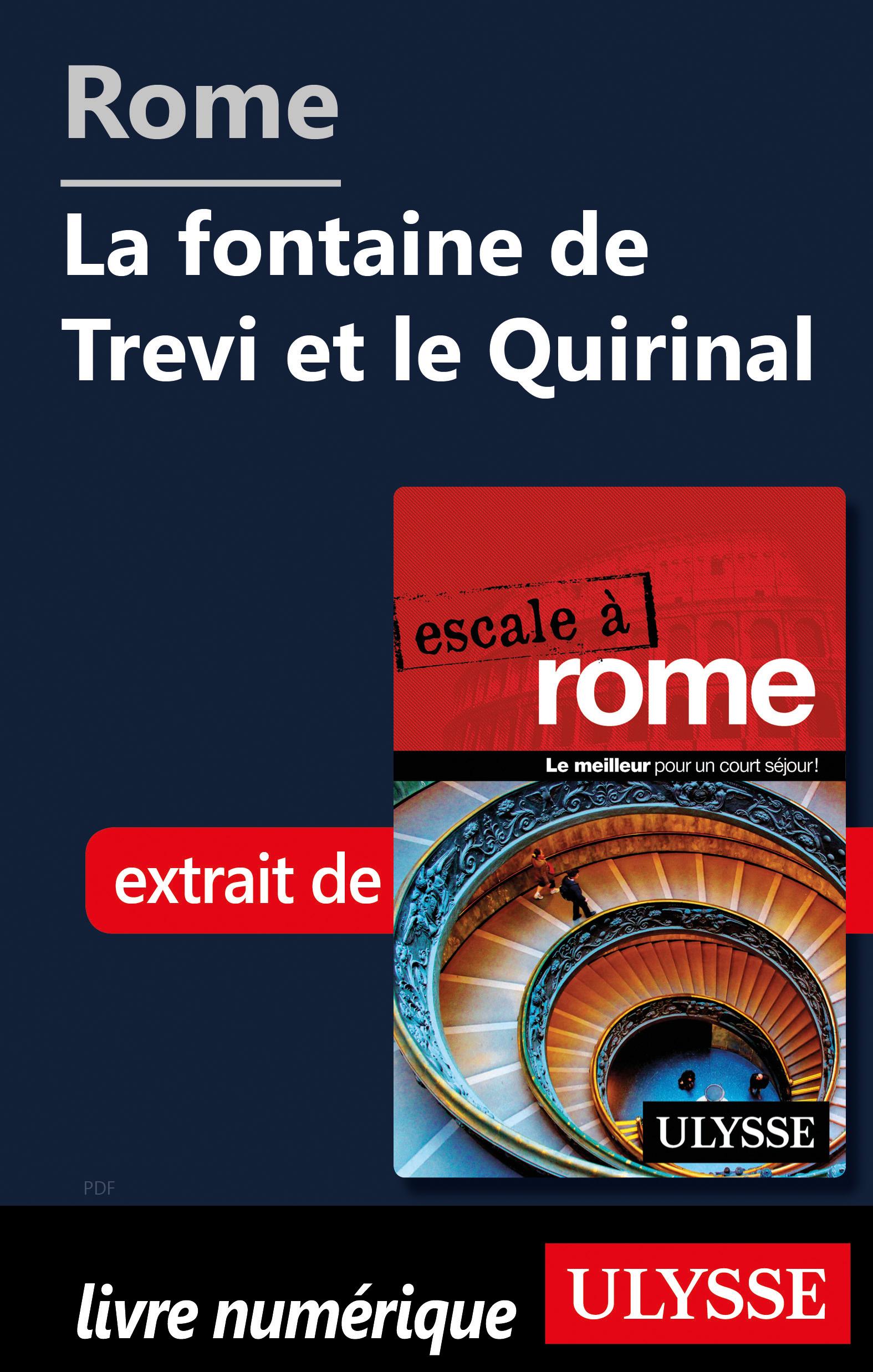 Vignette du livre Rome - La fontaine de Trevi et le Quirinal