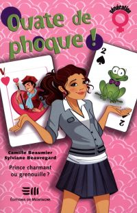 Ouate de phoque!  04 : Prince charmant ou grenouille?