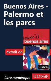 Buenos Aires - Palermo et l...