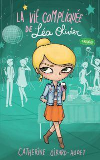 La vie compliquée de Léa Olivier 08 : Rivales