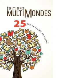 Éditions MultiMondes, 25 an...