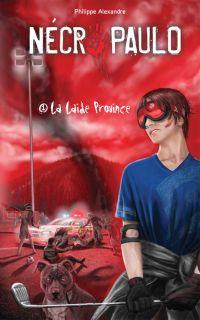 Cover image (Nécropaulo 01 : La laide province)