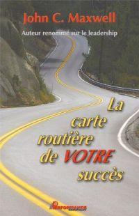 La carte routière de votre ...