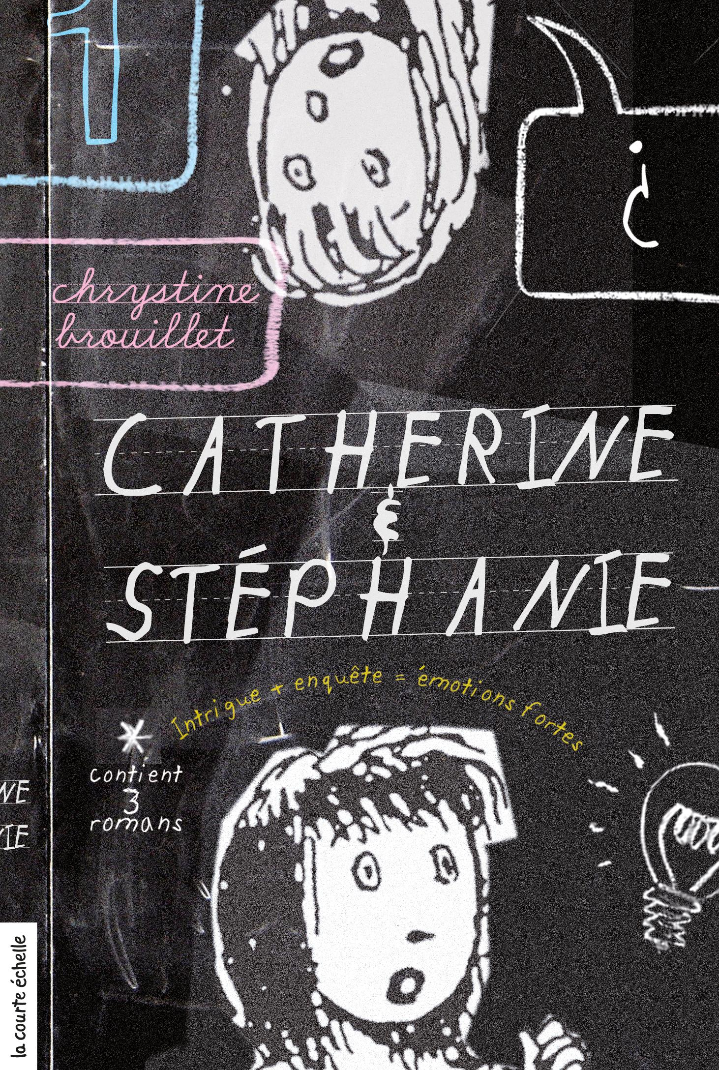 Catherine et Stéphanie, vol...
