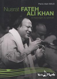 Nusrat Fateh Ali Khan, Le m...