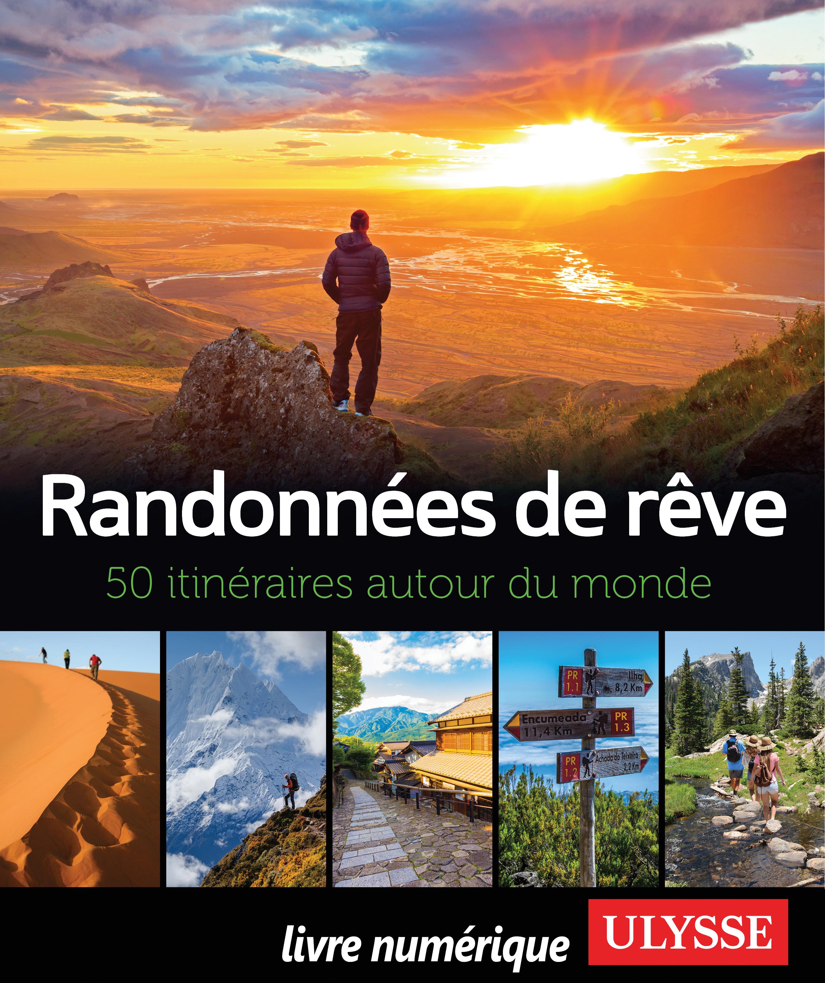 Randonnées de rêve - 50 iti...