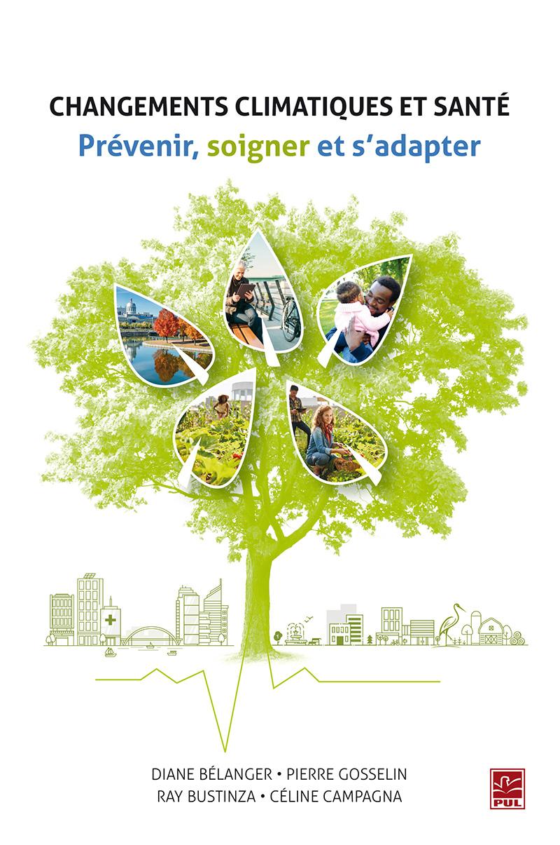 Changements climatiques et santé. Prévenir, soigner et s'adapter