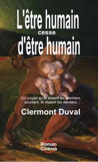 L'être humain cesse d'être ...