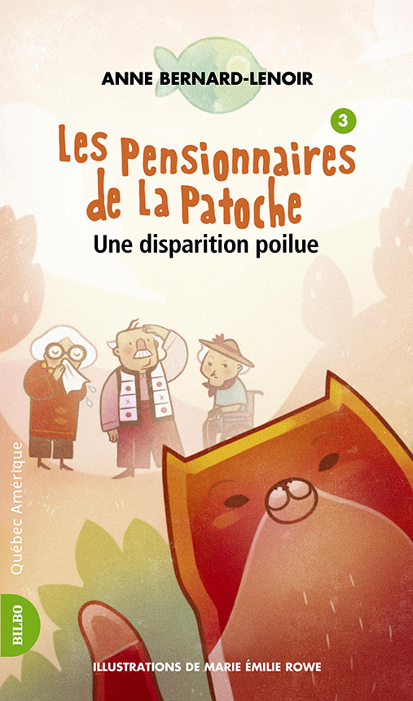 Les Pensionnaires de La Patoche 3- Une Disparition poilue