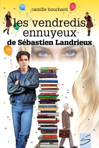 Image de couverture (Les vendredis ennuyeux de Sébastien Landrieux)