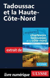Tadoussac et la Haute-Côte-...